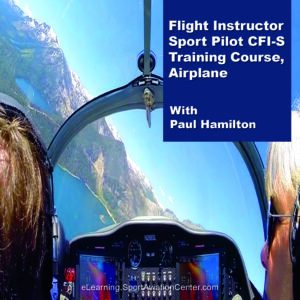 Sport Aviation Center eLearning Flight Instructor Sport Pilot CFI-S Training Course, Airplane