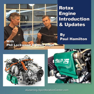 Sport Aviation Center Elearning Pilots Rotax Engine Introduction & Updates