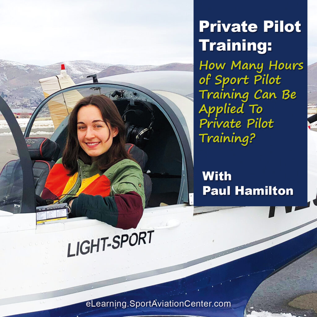 Sport Aviation Center eLearning Private Pilot Sport Pilot Training Time Can Be Applied Toward Private Pilot Training