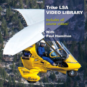 Trike LSA Video Library Sport Aviation Center eLearning Pilot Training